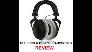 Behringer BH-770 Headphones - REVIEW
