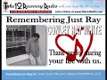 Remembering Just Ray (A Tribute to Conley Ray White)