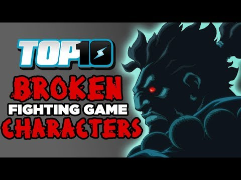 Top 10 BROKEN Fighting Game Characters