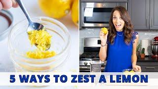 How to Zest a Lemon | 5 Quick & Easy Ways!