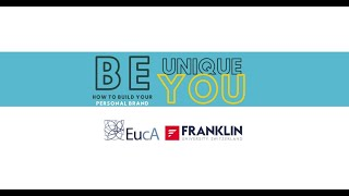 Be Unique, Be YOU! How To Build Your Personal Brand | Webinar | EucA's Career Counseling Project
