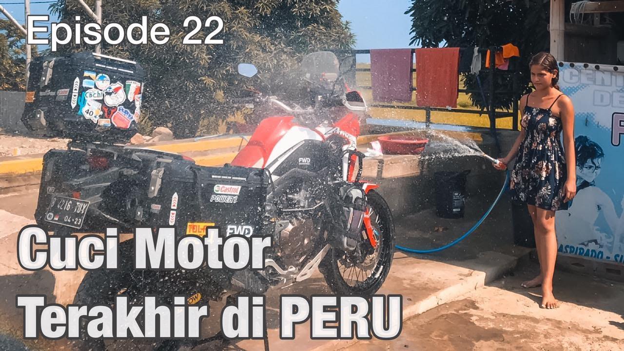 EP. 22 : Dari Peru Hampir Gagal Ke Ecuador