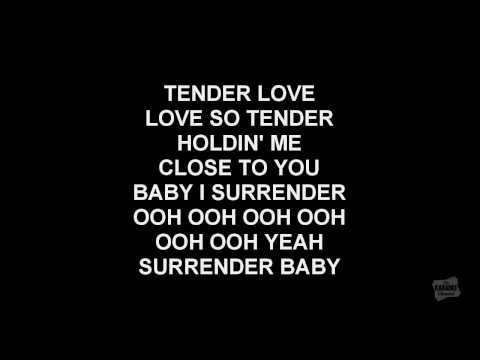 Tender Love in the style of Force M.D.'s karaoke video with lyrics