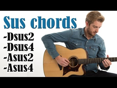 EASY Sus chords on guitar Dsus2 Dsus4 & Asus2 Asus4 (Summer of 69)