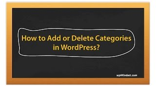 How to Add or Delete Categories in WordPress