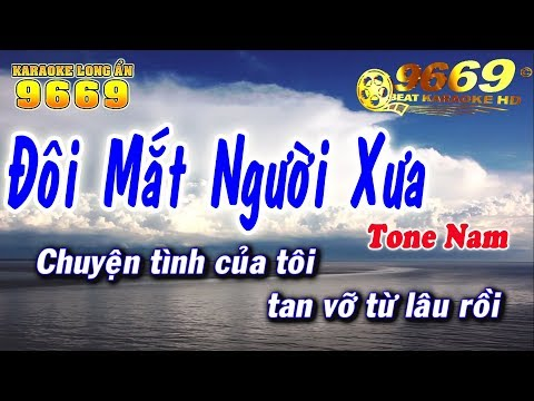 Karaoke Đôi Mắt Người Xưa | Tone NAM mới nhất | Nhạc sống KLA | Karaoke 9669