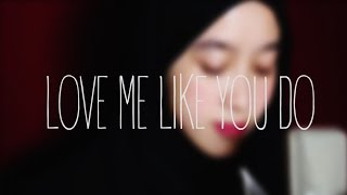 Love Me Like You Do - Ellie Goulding (Cover by NanaSheme)
