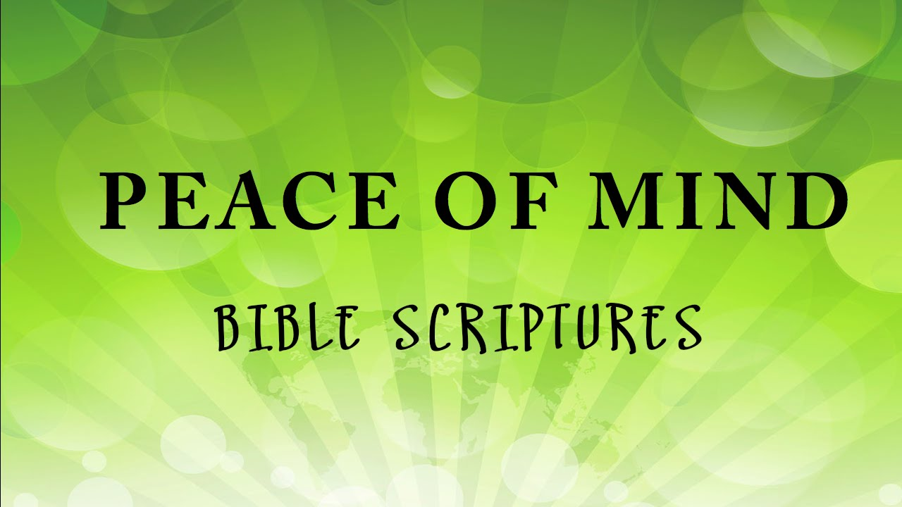 Peace Of Mind Audio Bible Scriptures To Harp Youtube