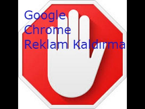 Google Chrome'da reklam kaldırma {kolay çözüm garantili}