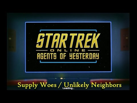 lets-play-star-trek-online-aoy---supply-woes-/-unlikely-neighbors