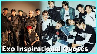 60 INSPIRATIONAL QUOTES FROM EXO!