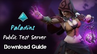 How To Download Paladins PTS (Steam/Client)