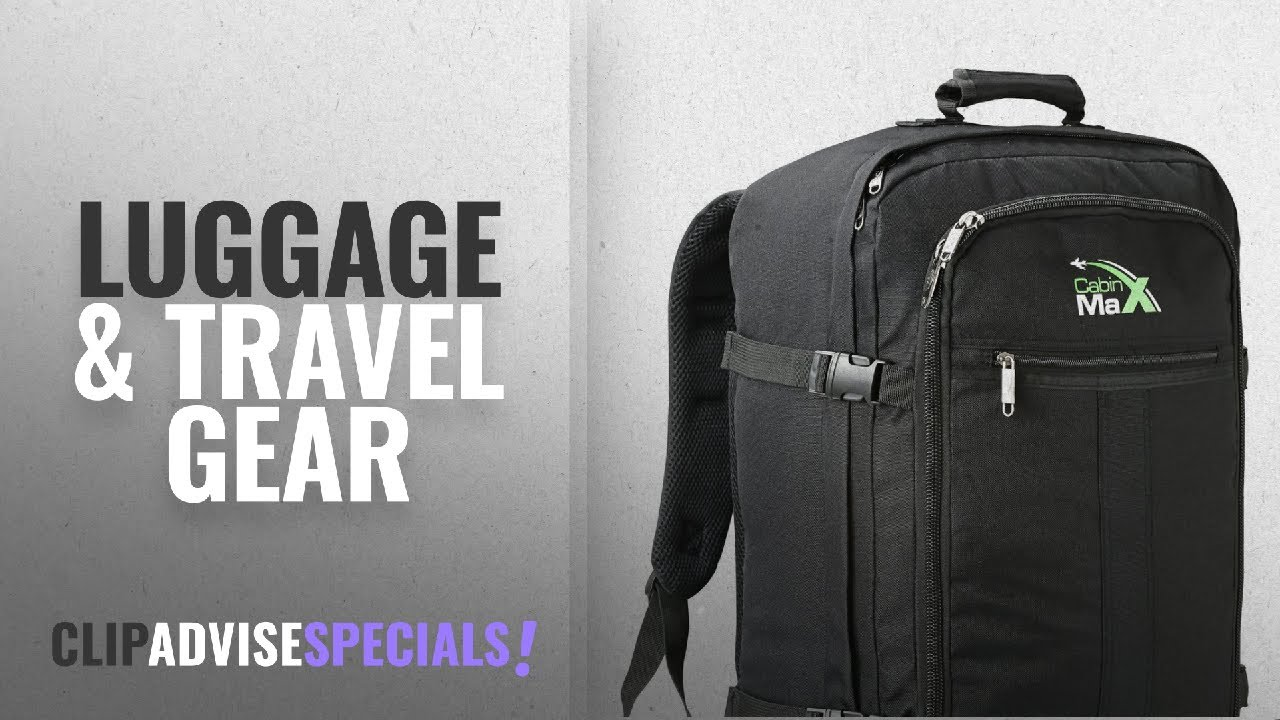 6853ae6e7a 10 Best Selling Cabin Max Luggage   Travel Gear  2018    Cabin Max Metz  Backpack Flight Approved