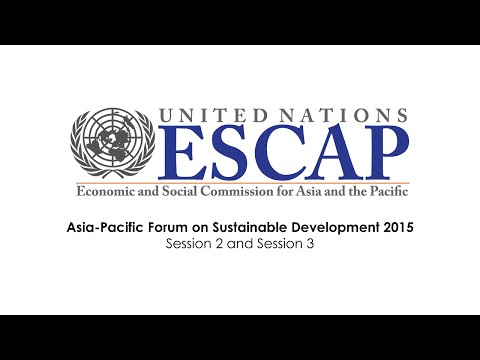 APFSD 2015: Session 2 & Session 3