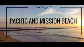 Pacific Beach/Mission Beach | San Diego | 92109 Community Overview