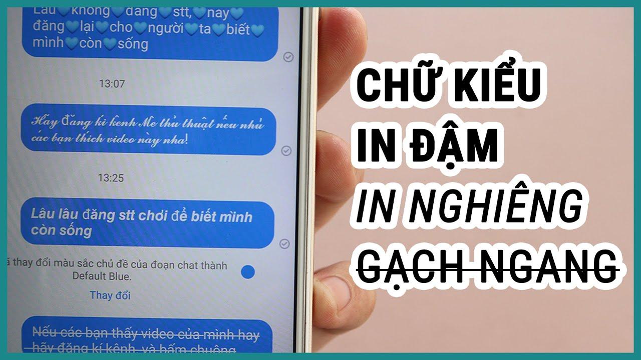 Viết chữ kiểu in đậm in nghiêng gạch ngang trên facebook | Ghiền smartphone