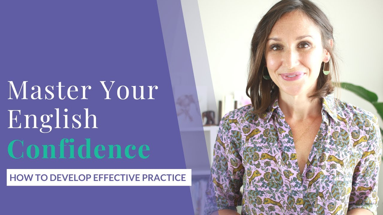 Master Your English Skills & Confidence — 4 Steps for Effective Practice