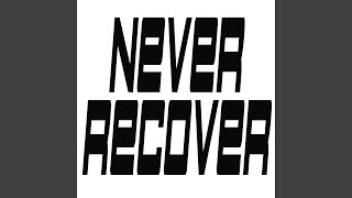 Never Recover (Originally Performed by Lil Baby, Gunna and Drake) (Instrumental)