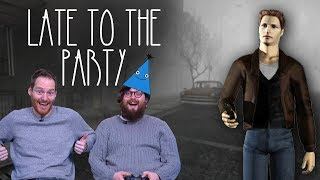 Let's Play Silent Hill - Late To The Party