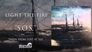 Light The Fire - S.O.S. [AUDIO]