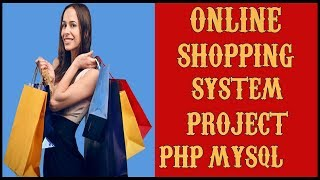 E Commerce | Online Shopping System Project in PHP | MYSQLI | HTML | CSS | Source Code Free Download
