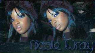 Nicole Wray - I Like It