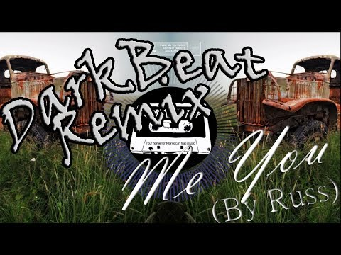 Darkbeat - Me You  (by Russ) [Trap Remix]