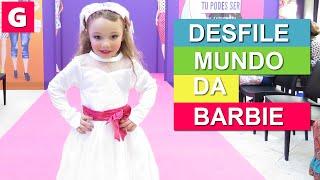 DIA DE PRINCESA DESFILE DA BARBIE - Miss Gaby