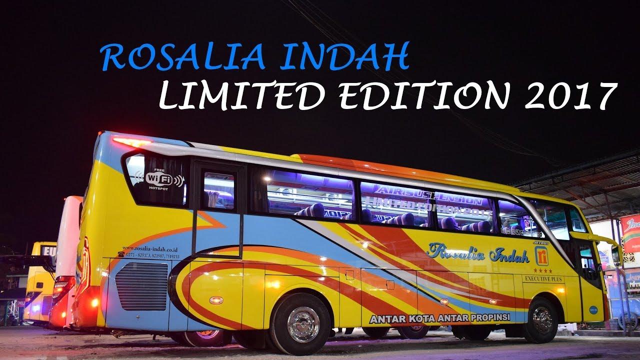Naik Bus Rosalia Indah Limited Edition 2017 Kelas Eksekutif Plus Ke
