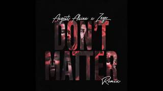 Video ZAYN MALIK - Don't Matter Lyrics (Feat August Alsina - Leaked song) download MP3, 3GP, MP4, WEBM, AVI, FLV April 2018