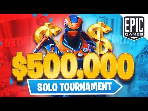 Fortnite Official $500,000 Solo Tournament! (Fortnite Battle Royale)
