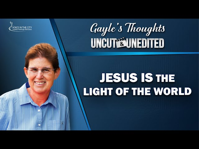 Jesus is the light of the world | EP31