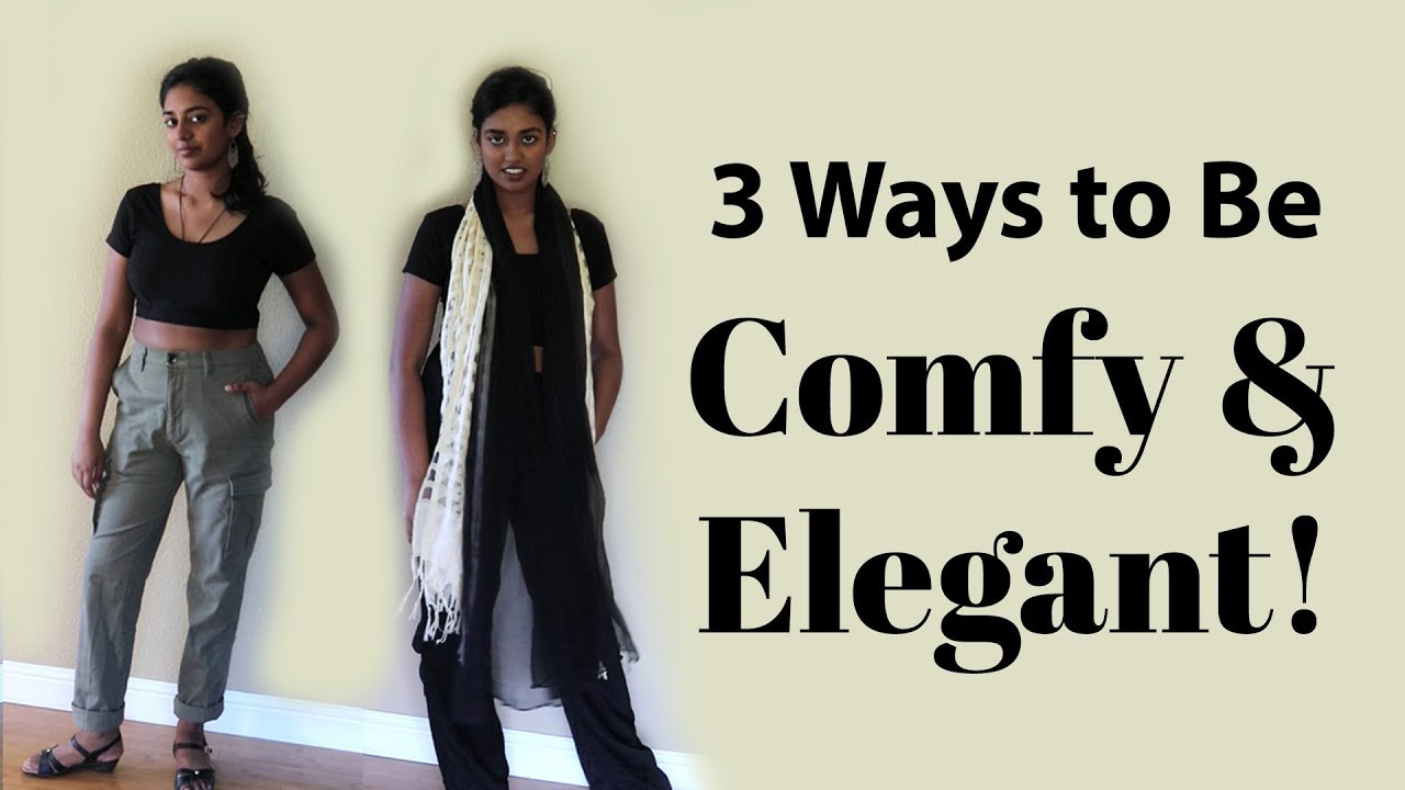 3 Ways to Dress Elegant AND comfortable    Fashion Lookbook Spring Outfits 2019