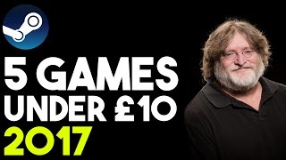 5 Amazing Steam Games For Under £10! (2017 - G2A)