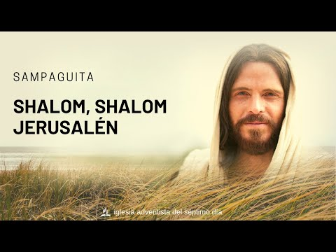 Shalom, Shalom Jerusalem   Sampaguita