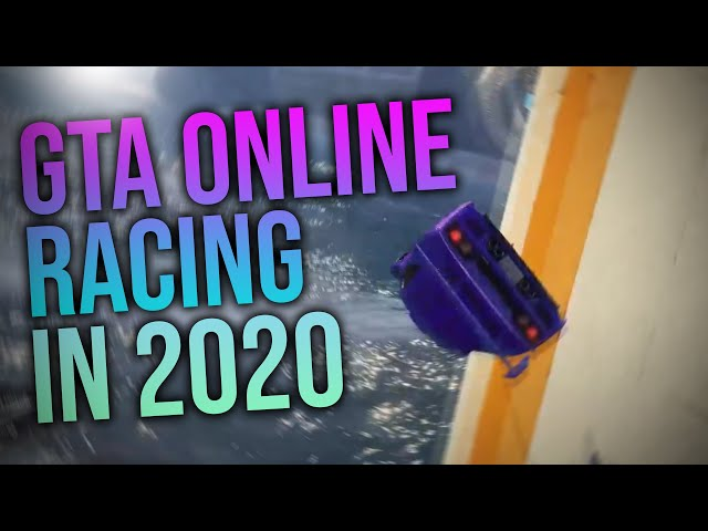 GTA Online Racing in 2020