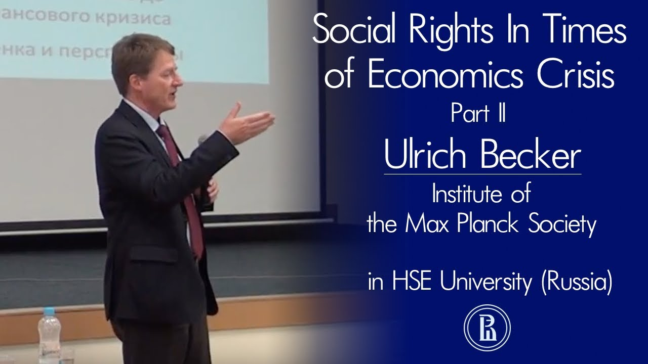 Ulrich Becker Social Rights In Times of Economic Crisis Part II