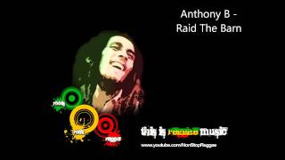 Anthony B - Raid The Barn (HD) YouTube Videos
