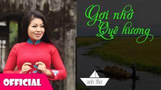 Gợi Nhớ Quê Hương - Anh Thơ [HD Official 2015]