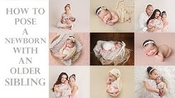 How to pose a sibling (toddler or older child) with a baby - Newborn Photography