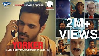 Yorker | Digestive Showtime | Short Film | Wahaj Ali | Ahsan Rahim & Syed Nini