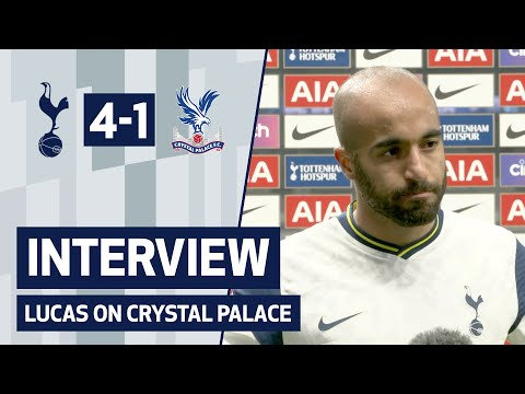 """""""We dominated the game"""" LUCAS ON CRYSTAL PALACE 