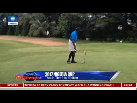 Open Golf Competition Of 2017 Nigeria Cup Pt.1 |Sports Tonight|