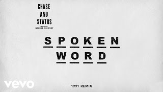 Chase & Status - Spoken Word (1991 Remix) ft. George The Poet