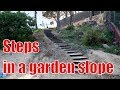 How to make steps in a garden slope