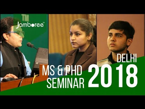 MS & PhD Admission Seminar in Delhi by Jamboree [2018]