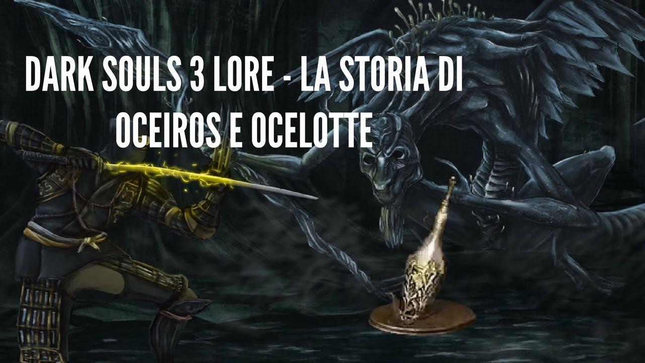 Dark Souls Ii Lore And Speculation: La Storia Di Oceiros E Ocelotte