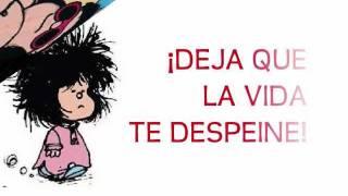 Vivir Despeinada Mafalda