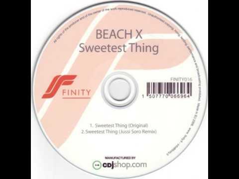 Beach X - Sweetest Thing (Jussi Soro Remix)