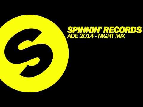 Spinnin' Records ADE 2014 - Night Mix